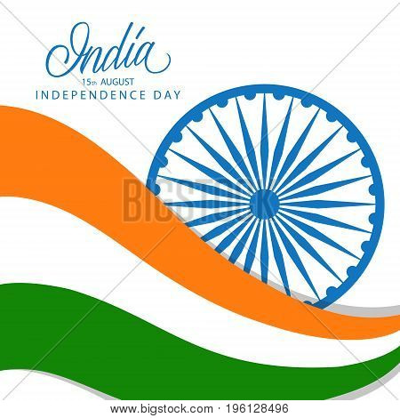 Indian Happy Independence Day greeting card with handwritten word India. Vector Illustration.
