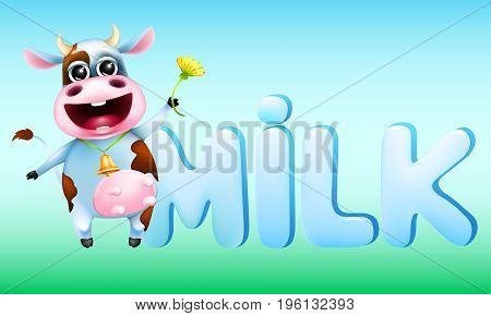 Cute emotional cow and the word milk