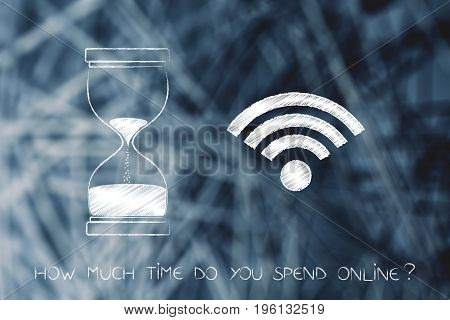 Hourglass Next To Wi-fi, How Much Time Online
