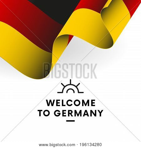Welcome to Germany. Germany flag. Vector illustration