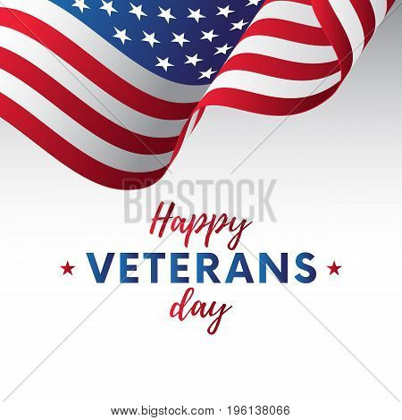USA flag vector illustration with Happy Veterans Day lettering. November 11. Celebration poster with stars and stripes. Greeting card. Vector illustration.