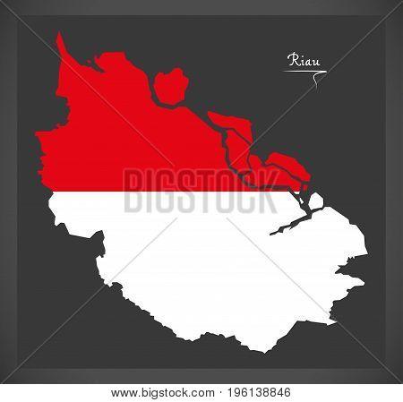 Riau Indonesia Map With Indonesian National Flag Illustration