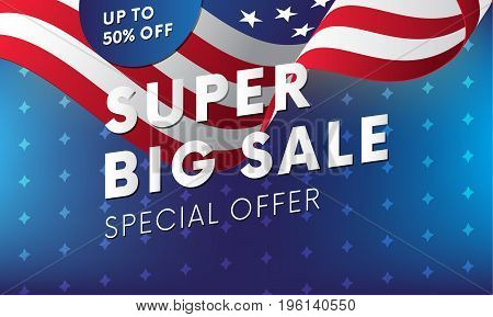 Super big sale banner. USA flag. Special offer. Up to fifty percent off. Vector.