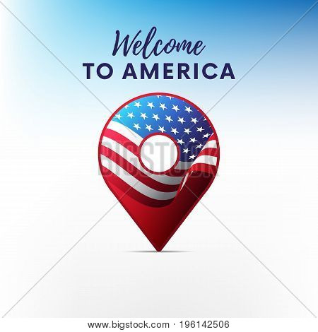 Flag of America in shape of map pointer or marker. USA flag. Welcome to America. Vector illustration.