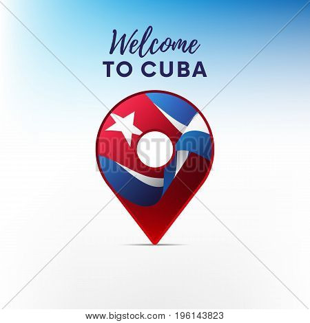 Flag of Cuba in shape of map pointer or marker. Welcome to Cuba. Vector illustration.