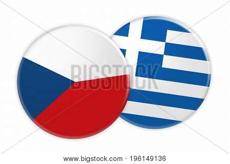 News Concept: Czech Republic Flag Button On Greece Flag Button 3d illustration on white background