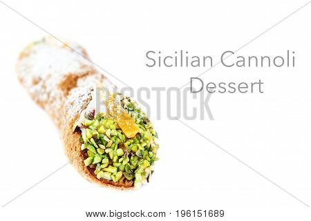 Cannoli Siciliani isolated on white - traditional dessert stuffed with ricotta cream and pistachios close up