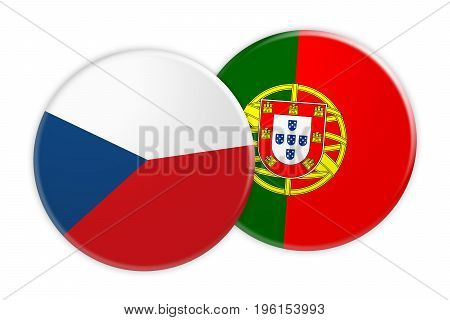 News Concept: Czech Republic Flag Button On Portugal Flag Button 3d illustration on white background