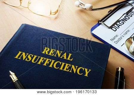Book about renal insufficiency and diagnosis form.