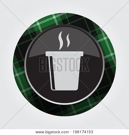 black isolated button with green black and white tartan pattern on the border - light gray hot fastfood drink with smoke icon in front of a gray background