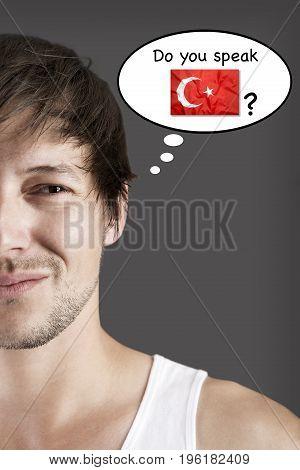 Handsome student thinks do you speak Turkish?