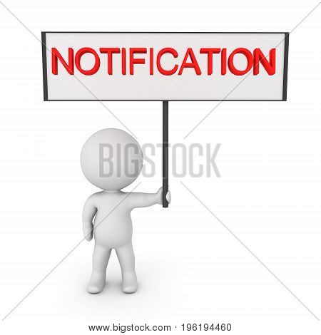 3D Character holding up Notification sign. Isolated on white.