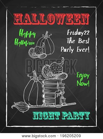 Happy halloween chalk poster for party. Textured blackboard and witch accessories. Pumpkin, hat, stack of books, broom and candle.Template for advertising design.
