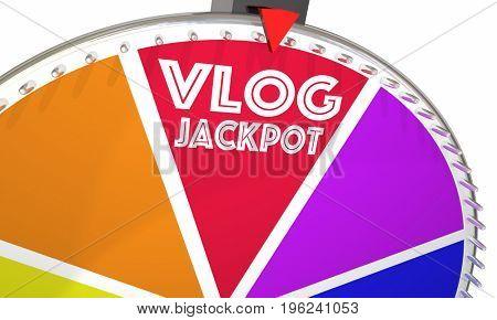 Vlog Jackpot Video Blog Make Money Game Show Wheel 3d Illustration