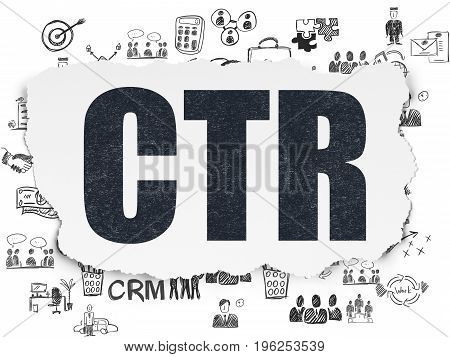 Business concept: Painted black text CTR on Torn Paper background with  Hand Drawn Business Icons