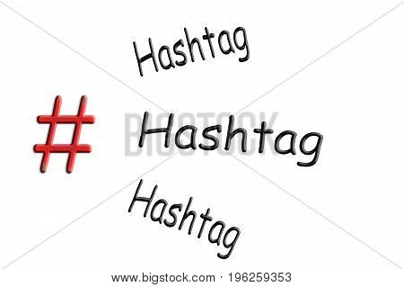 Internet and social media-trend theme # Hashtag sign on white background with caption Hashtag.