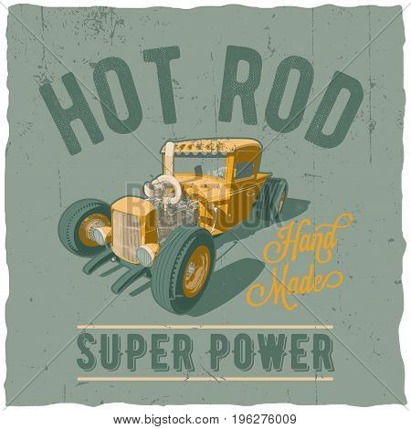 Hot rod super power poster with yellow car label design for t-shirt vector illustration
