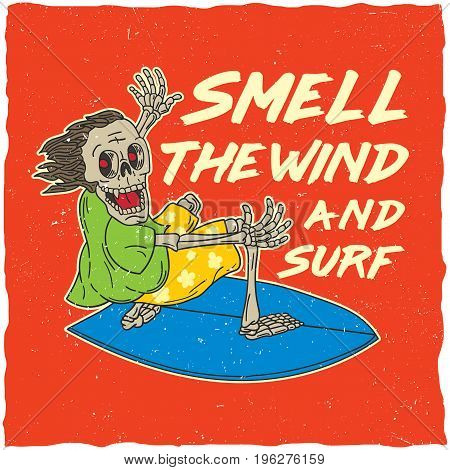 Original poster with words about smell the wind and surf vector illustration