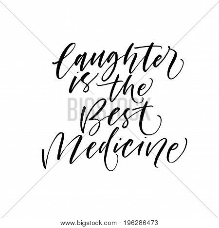 Laughter is the best medicine phrase. Ink illustration. Modern brush calligraphy. Isolated on white background.