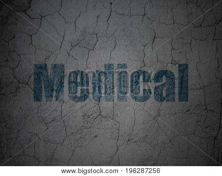 Health concept: Blue Medical on grunge textured concrete wall background