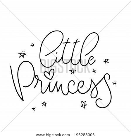 Little Princess Vector poster with decor elements. Handdrawn card for child. Little Princess girl phrase and inspiration quote. Design for t-shirt, prints, card or invitation.