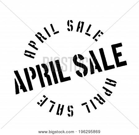 April Sale rubber stamp. Grunge design with dust scratches. Effects can be easily removed for a clean, crisp look. Color is easily changed.