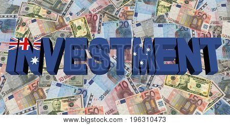 Investment text with Australian flag on currency 3d illustration