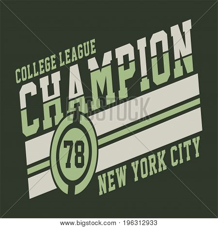 graphic design COLLEGE LEAGUE CHAMPION for shirt and print
