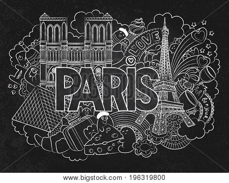 Vector doodle illustration showing Architecture and Culture of Paris. Abstract background chalkboard with hand drawn text Paris