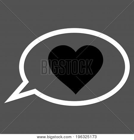 Love Message Balloon flat icon. Vector bicolor black and white symbol. Pictogram is isolated on a gray background. Trendy flat style illustration for web site design, logo, ads, apps, user interface.