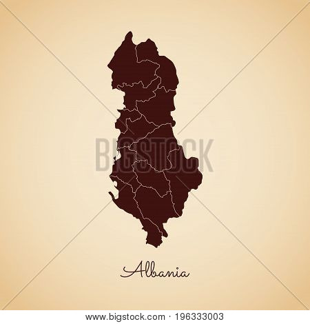 Albania Region Map: Retro Style Brown Outline On Old Paper Background. Detailed Map Of Albania Regio