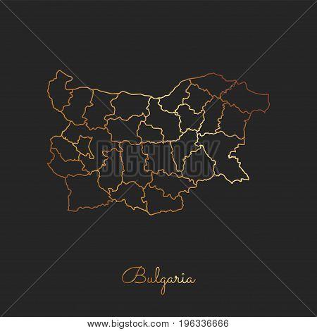 Bulgaria Region Map: Golden Gradient Outline On Dark Background. Detailed Map Of Bulgaria Regions. V
