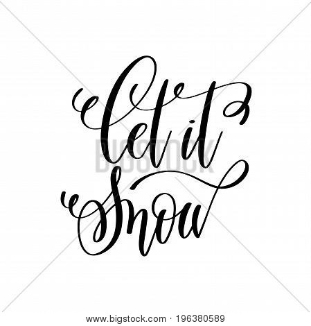 let is snow hand lettering inscription to winter holiday greeting card, Christmas banner calligraphy text quote, vector illustration