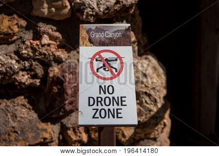 Grand Canyon United States: No Drone Zone Sign Warns Hikers not to use the flying equipment