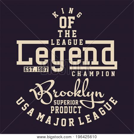 graphic design LEAGUE LEGEND CHAMPION for shirt and print