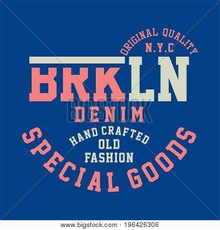 graphic design original quality brooklyn denim for shirt and print