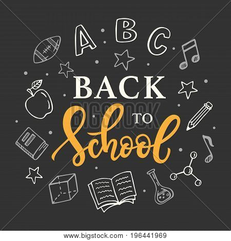 Back to school banner template with hand drawn school supplies icons on blackboard. Ink modern calligraphy and doodles. Vector illustration.