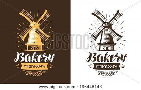 Mill, windmill logo or label. Bakery, bakehouse, bread icon Lettering vector illustration