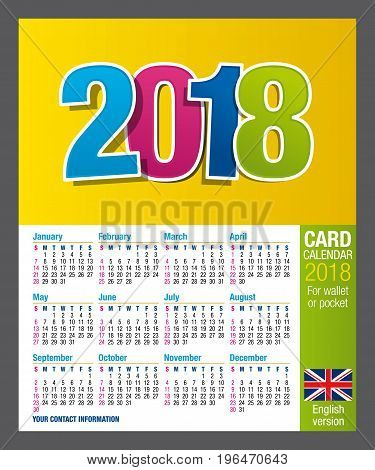 Useful Two-sided card calendar 2018 for wallet or pocket in full color. Size: 9 cm x 5.5 cm. English version