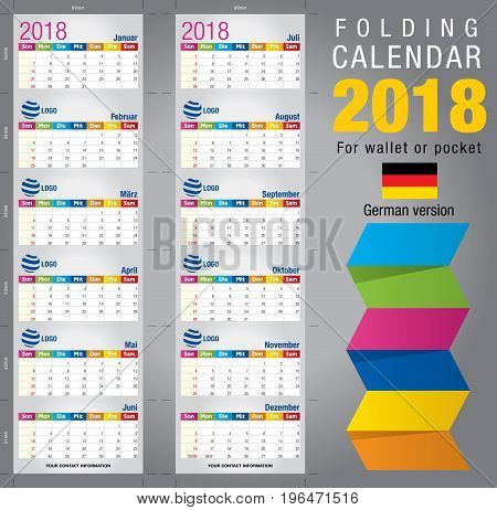 Useful foldable calendar 2018, colorful template. Open size: 90mm x 320mm. Close size: 90mm x 55mm. File contains cutting & folding guides. German version