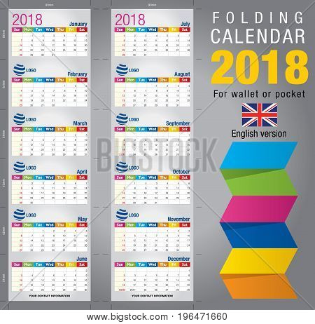 Useful foldable calendar 2018, colorful template. Open size: 90mm x 320mm. Close size: 90mm x 55mm. File contains cutting & folding guides. English version