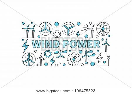 Wind power creative banner - vector minimal renewable energy concept illustration with white background