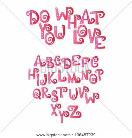 Do what you love. Font. Letters with holes. English alphabet. Isolated vector objects on white background.