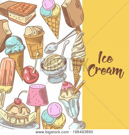Ice Cream and Desserts Hand Drawn Menu with Fruits and Chocolate. Cones and Waffles. Vector illustration
