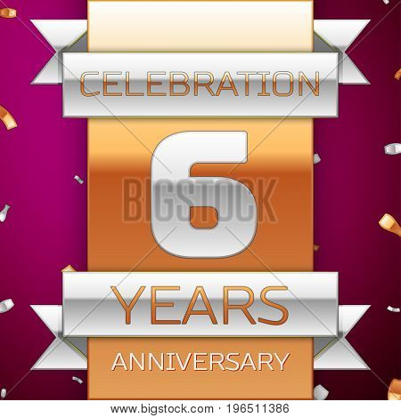 Realistic Six Years Anniversary Celebration Design. Silver and golden ribbon, confetti on purple background. Colorful Vector template elements for your birthday party. Anniversary ribbon