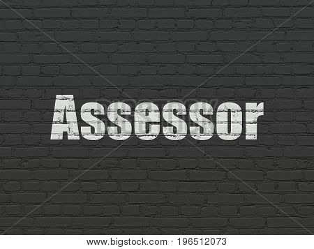 Insurance concept: Painted white text Assessor on Black Brick wall background