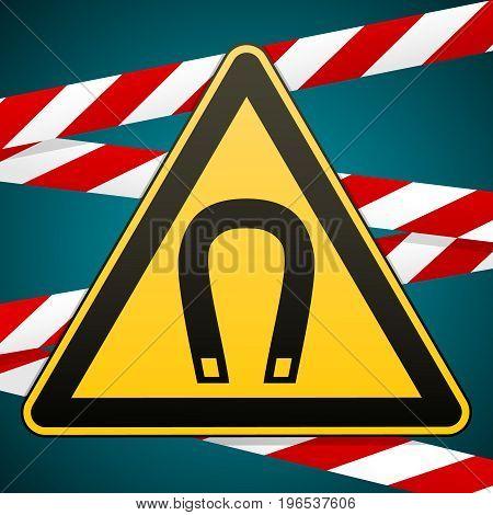 Safety sign. Caution - danger Magnetic field. Barrier tape. Vector illustration