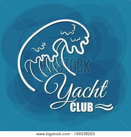 Yacht Club. White lettering with wave on blue background. Can be used for posters, banners or t shirts. Vector illustration