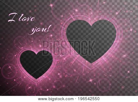 Bling background with romantic abstract light. Frames in the form of hearts on a transparent backdrop. Vector illustration for Valentine's day.