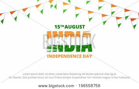 India Independence Day banner. Banner with buntings of India flag and typographic logo for India national holiday. 15th of August Independence Day